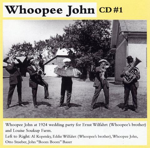 Whoopee John Wilfahrt